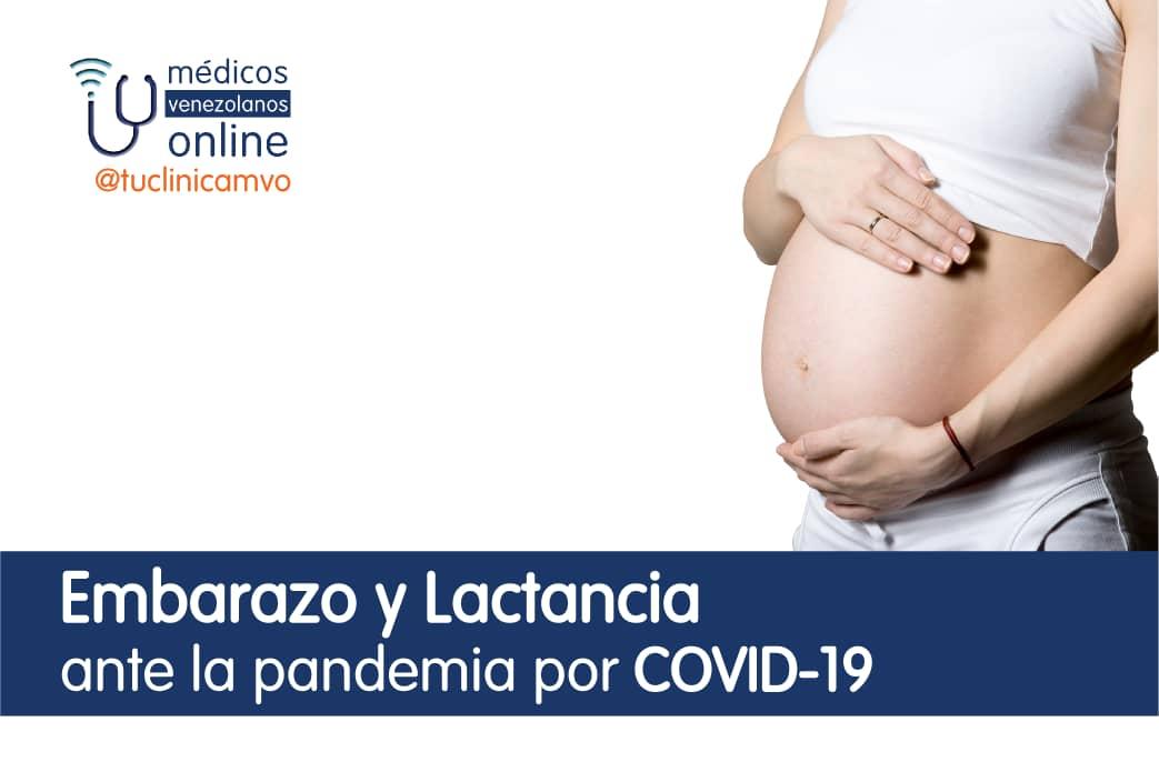 COVID-19 : Embarazo y Lactancia