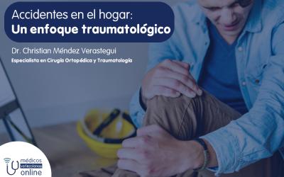 Accidentes en el hogar: Un enfoque traumatológico
